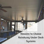 reasons-to-choose-rainaway-underdeck-systems